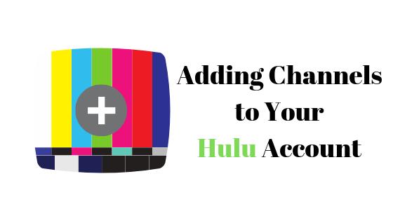 Как добавить каналы в свой аккаунт Hulu