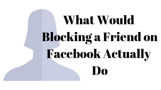 Что делает блокировка кого-либо на Facebook