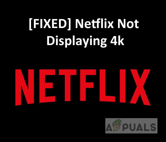 [FIX] Netflix не показывает видео в 4K