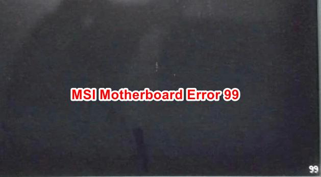 Как исправить ошибку материнской платы MSI 99