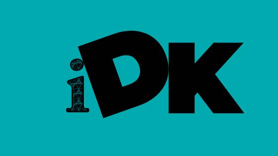 Что означает IDK?