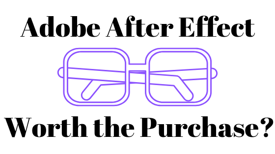 Стоит ли покупать Adobe After Effects?