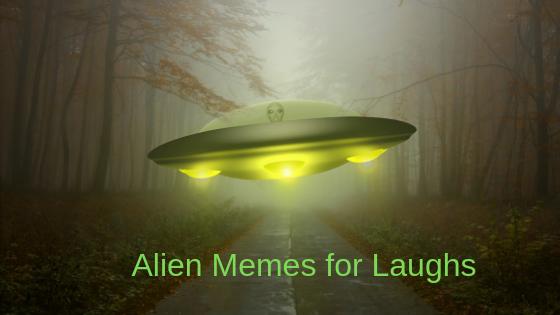 11 лучших мемов об инопланетянах – Appuals.com
