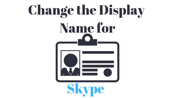 Как изменить отображаемое имя в Skype