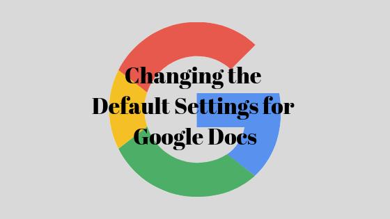 Как изменить форматирование документа Google и установить его по умолчанию