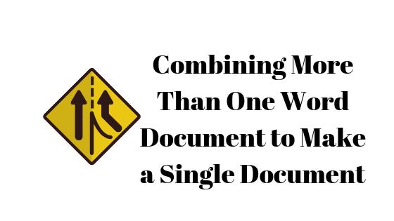 Как объединить несколько документов Word в один