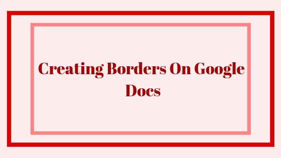 Как создать границы в Google Документах