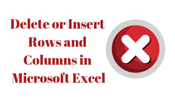 Как вставлять и удалять целые строки и столбцы в Microsoft Excel