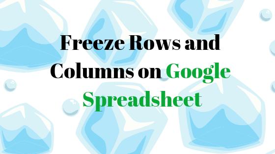 Как использовать функцию «заморозить» таблицу Google?