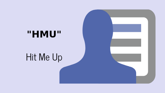 Что означает HMU?  – Appuals.com