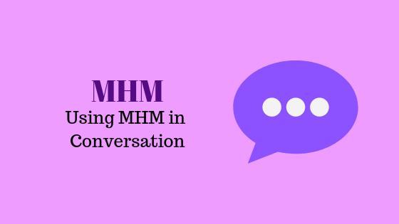 Что означает MHM
