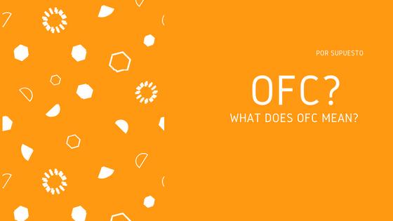Что означает OFC и когда он используется?