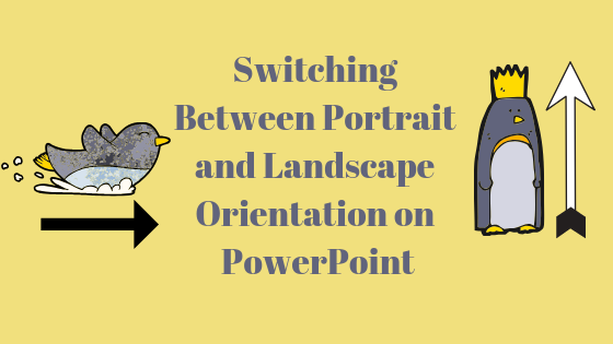 Как изменить ориентацию на книжную в Microsoft PowerPoint?