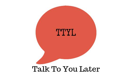 Что означает «TTYL»?  — Appuals.com