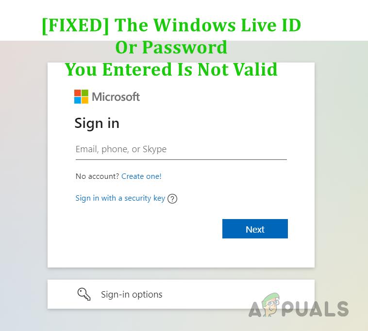 Как исправить ошибку «Введенный вами идентификатор Windows Live ID или пароль недействителен»