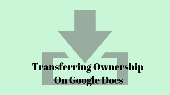 Как передать право собственности на Документы Google?
