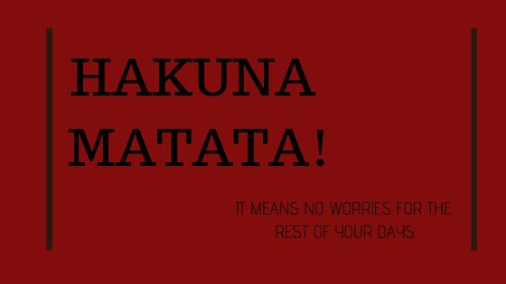 Что означает Хакуна Матата?