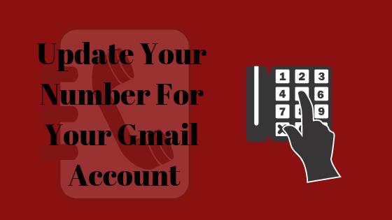 Как обновить номер телефона в учетной записи Gmail?