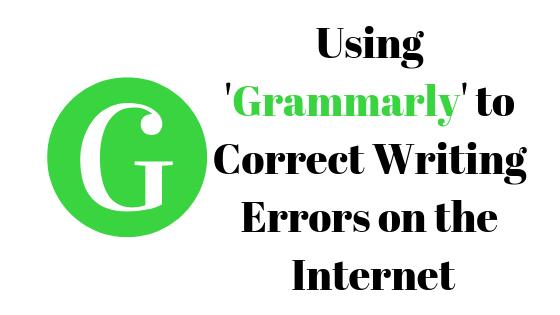 """Как использовать """"Grammarly"""" для проверки орфографии и грамматических ошибок в Интернете"""