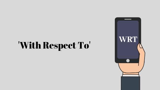 Что означает WRT?