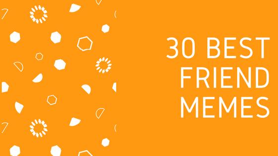 30 лучших мемов о друзьях, которые вам обязательно понравятся