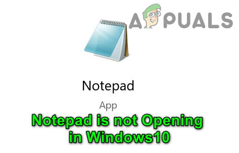 Исправлено: Блокнот не открывается в Windows 10.