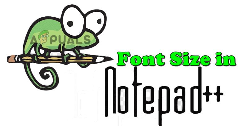 Как увеличить или уменьшить размер шрифта в Notepad ++