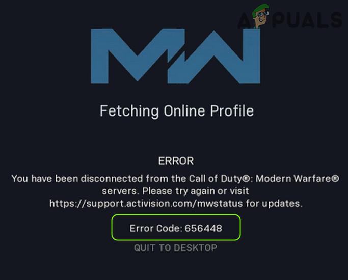 Код ошибки 656448 при получении профиля в сети Modern Warfare (быстрое исправление)